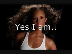 Absolutely fave song....Alicia Keys - Superwoman  Awesome Song!!  Picture + Lyrics =]