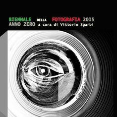 Inaugurata la BIENNALE DELLA FOTOGRAFIA ITALIANA, EXPO 2015, Trezzo d'Adda