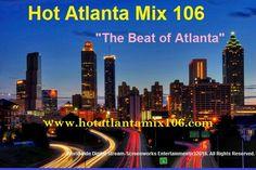 "Now playing The Midnight Hour Radio Show on Hot Atlanta Mix 106 and Tunein.com. www.hotatlantamix106.com. ""The Beat of Atlanta."""