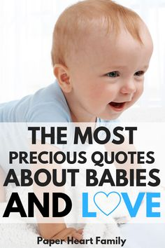 148 Best Baby Quotes images in 2019 | Baby Quotes, Baby, Mom ...