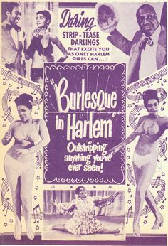 Burlesque in Harlem Vintage Burlesque, Burlesque Show, Burlesque Costumes, Vintage Advertisements, Vintage Ads, Vintage Posters, Afro Dance, Thing 1, African American History