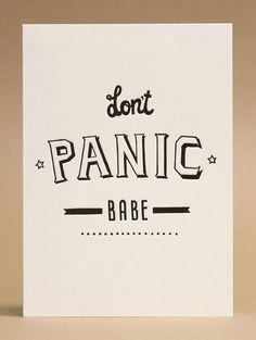 Don't Panic Babe - Serifs & Sans