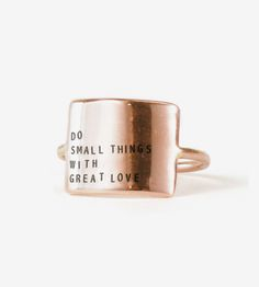 """Great Love Message Ring    A sweet statement ring with a tiny reminder of inspiration: """"D...   Rings"""