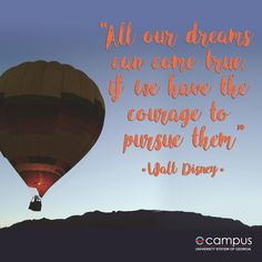 All our dreams can come true if we have the courage to pursue them. Disney Motivational Quotes, How To Stay Motivated, You Can Do, Walt Disney, Planets, University, Student, Dreams, Learning