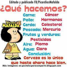 MJH.. Mafalda Quotes, Spanish Humor, El Humor, Best Quotes, Funny Quotes, Pints, Wild Quotes, Cool Quotes, Pretty Quotes