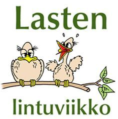lastenlintuviikko-banneri-poikaset-iso Closer To Nature, Early Childhood Education, Nature Crafts, Happy People, Creative Kids, Animals And Pets, Preschool, Workshop, Environment