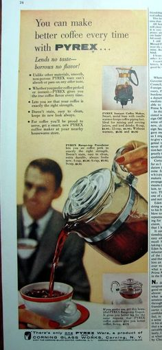 Happy 100 years Pyrex! 1957 PYREX Range Top Percolator BETTER Coffee Pot Carafe Vintage Corning Glass Ad #PyrexCorningGlassWorks
