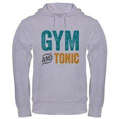 Gym and Tonic Hooded Sweatshirt