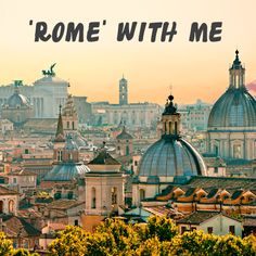 Rome with me ;)