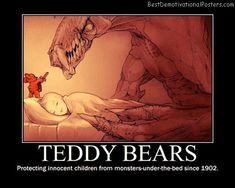Google Image Result for http://bestdemotivationalposters.com/wp-content/uploads/2012/04/teddy-bears-best-demotivational-posters.jpg