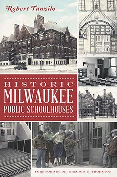 Historic Milwaukee Public Schoolhouses