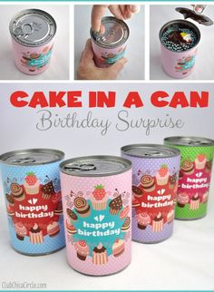 Cake in a Can Birthday Surprise- Have you ever considered giving someone their birthday cake in a can? This #DIY idea is so cute and creative!