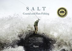 Salt: Coastal and Flats Fishing Photography by Andy Anderson by Tom Rosenbauer http://www.amazon.com/dp/0789327066/ref=cm_sw_r_pi_dp_p-ZFvb155CFWB