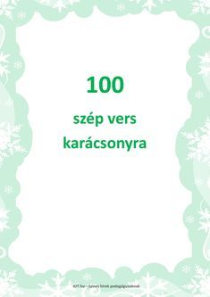 100 szép karácsonyi vers by IOT. Winter Christmas, Christmas Presents, Christmas Time, Christmas Crafts, Christmas Decorations, Xmas, Merry Christmas, Creativity Exercises, Exercise For Kids