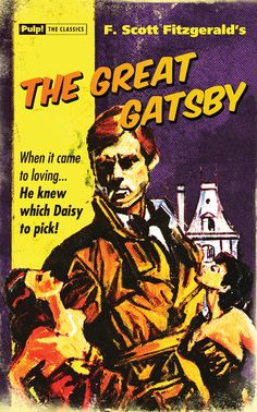The Great Gatsby - Pulp! The Classics