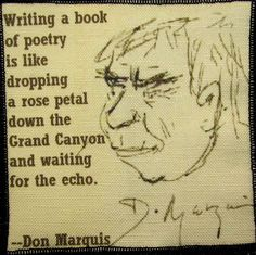 DON MARQUIS QUOTE - Printed Patch - Sew On - Vest, Bag, Backpack, Jacket Marquis, Sew On Patches, Rose Petals, Writing A Book, Vest, Backpacks, Sewing, Trending Outfits, Printed