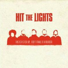 {Hit the Lights}