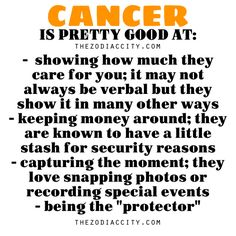 Zodiac Files: Cancer is pretty good at….