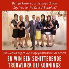 HOT NEWS! 'Say Yes to the Dress' Benelux seizoen 2 Like, Deel, Tag dit bericht en WIN een trouwjurk Binnenkort seizoen 2 van 'Say Yes to the Dress' Benelux vanuit Koonings The Wedding Palace! Ga jij trouwen of weet je iemand die gaat trouwen en ben jij nog op zoek naar dé perfecte jurk? Meld je dan nu aan via http://www.tlc.nl/acties/say-yes-to-the-dress-benelux/ en wie weet helpen Randy Fenoli, Ramona Poels en de stylisten van Koonings The Wedding Palace jou binnenkort!