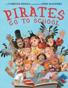 Corinne Demas: Pirates Go to School