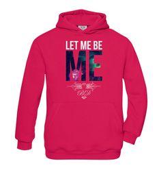 Let Me Be ME girls hoodie