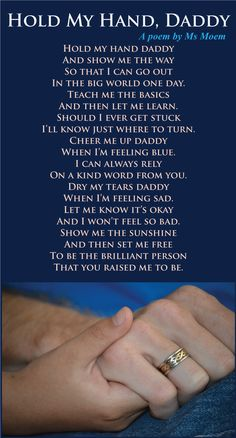 hold my hand daddy - poem for fathers day - by @MsMoem