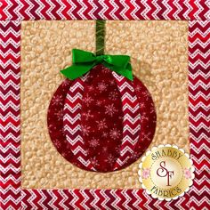 This ornament is the first block in our Christmas Keepsakes wall hanging! Click here for all the details of this 10-month program: https://www.shabbyfabrics.com/-Christmas-Keepsakes-BOM-Pre-fusedLaser-P30953.aspx