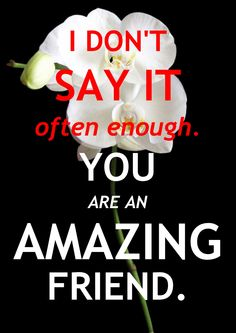 To All My Friends! You Guys Are So Amazing!