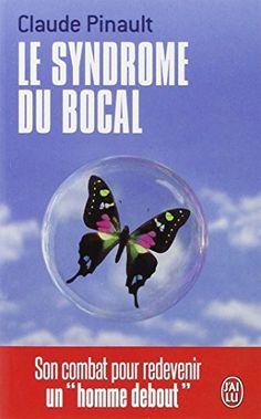 Le syndrome du bocal de Claude Pinault…