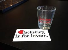 Blacksburg is for Lovers in postcards and shot glasses!