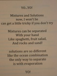 mixtures and solutions rap identify changes that can occur in the physical properties of the ingredients of solutions such as dissolving salt in water or adding lemon juice to water. High School Chemistry, Teaching Chemistry, Science Chemistry, Middle School Science, Elementary Science, Physical Science, Science Classroom, Earth Science, Classroom Ideas