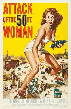 Attack of the 50 Foot Woman (Allied Artists, 1958).