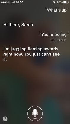 When she tried to show off. 29 Times Siri Was Actually A Bit Of A Dick What To Ask Siri, Things To Ask Siri, Funny Fails, Funny Memes, Jokes, Funny Cute, Really Funny, Seriously Funny, Siri Funny