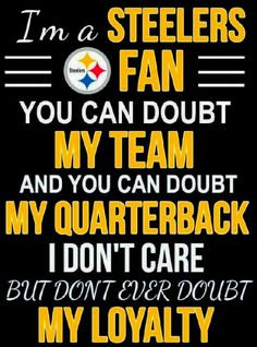 steelergalfan4life  - WRONG  - In Front Of Me U Can't Doubt Any Of Them!