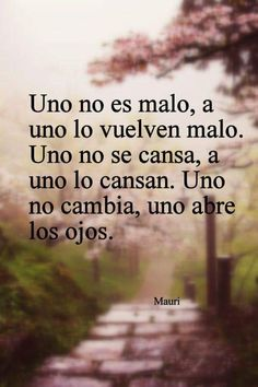 True Quotes, Words Quotes, Wise Words, Motivational Quotes, Sayings, Cute Spanish Quotes, Spanish Inspirational Quotes, Positive Phrases, Positive Quotes