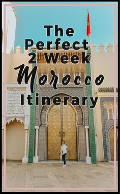 The Perfect Two Week Morocco Itinerary - Whether you have 10 days, 12, or 14, this ultimate guide will show you the best of Marrakech, Fes, Rabat, Casablanca, the desert and more! With a full guide on top things to do, see, eat, and stay in each stop in two weeks in Morocco. #morocco #moroccotravel #travelguide #twoweeksinmorocco #africa