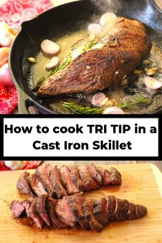 Tri tip is a tender and juicy cut that is easy to cook on an. - Cast ironTri tip is a tender and juicy cut that is easy to cook on any night of the week! This is a simple guide of how to cook a Tri Tip in a cast iron skillet. Tri Tip Steak Recipes, Beef Tri Tip, Beef Recipes, Cooking Recipes, Cooking Tools, Cast Iron Skillet Steak, Iron Skillet Recipes, Cast Iron Recipes, Skillet Dinners