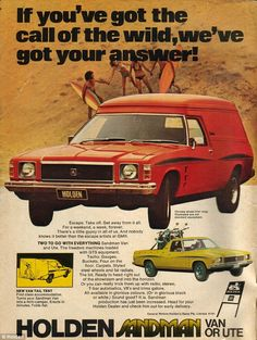 1978 Holden HZ Sandman Van Ad - Australia - This covers the rare 1978 Holden HZ Sandman Van that was sold in Australia. Vintage Advertisements, Vintage Ads, Australian Ute, Holden Monaro, Holden Australia, Aussie Muscle Cars, Ford, Car Advertising, Station Wagon
