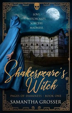 HFVBT Presents Samantha Grosser's Shakespeare's Witch Cover Reveal, March - Historical Fiction Virtual Book Tours I Love Books, Books To Read, Buy Books, Shakespeare, Historical Fiction Authors, Spot Lights, Book Lists, Book 1, Book Worms