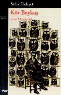 Sadegh Hedayat`s Books_1937 The Blind Owl (Boof-e koor)_بوف کور
