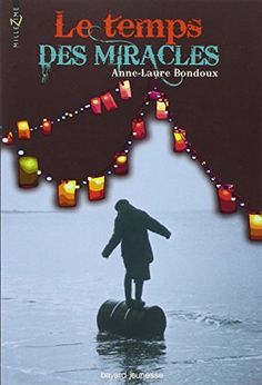 Le temps des miracles de Anne-Laure Bondoux https://www.amazon.fr/dp/2747026450/ref=cm_sw_r_pi_dp_x_jnV.zbFHGVH92