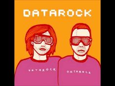 Datarock - The Most Beautiful Girl
