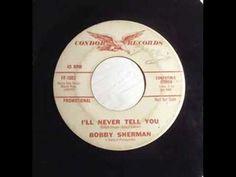 Bobby Sherman - Ill Never Tell You - YouTube