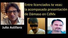 Julio Astillero. Entre licenciados te veas: la acompasada presentación d...
