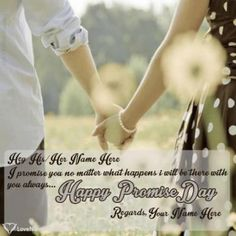 Create Promise day images with name.Write couple name on Happy Promise Day Wishes images and send Promise day greeting card with name editor online Promise Day Photos, Promise Day Messages, Happy Promise Day Image, Wishes Messages, Wishes Images, Name Pictures, Couple Pictures, Happy Propose Day Wishes, Images For Facebook Profile