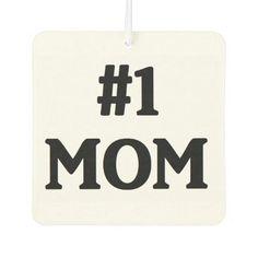 """""""#1 Mom"""" Air Freshener"""