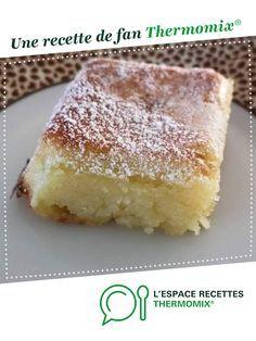 Moelleux fondant aux amandes par bernadette castano. Une recette de fan à retrouver dans la catégorie Pâtisseries sucrées sur www.espace-recettes.fr, de Thermomix®.