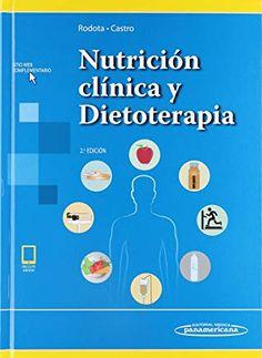 Rodota, Liliana P., and María Eugenia Castro. Nutrición clínica y dietoterapia. 2ª ed.., Editorial Médica Panamericana, 2019. Liliana, Editorial, Map, June, Location Map, Maps