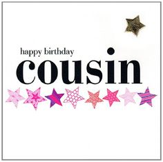 Claire Giles Hearts and Stars Happy Birthday Cousin Card - Pink
