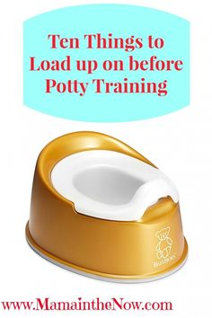 Ten Things to Load up on Before Potty Training.  This complete list will get you and your toddler ready for potty training. Tips from a mother of four boys!